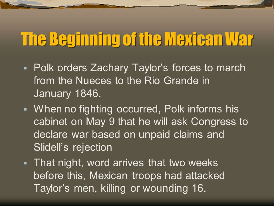 The Beginning of the Mexican War