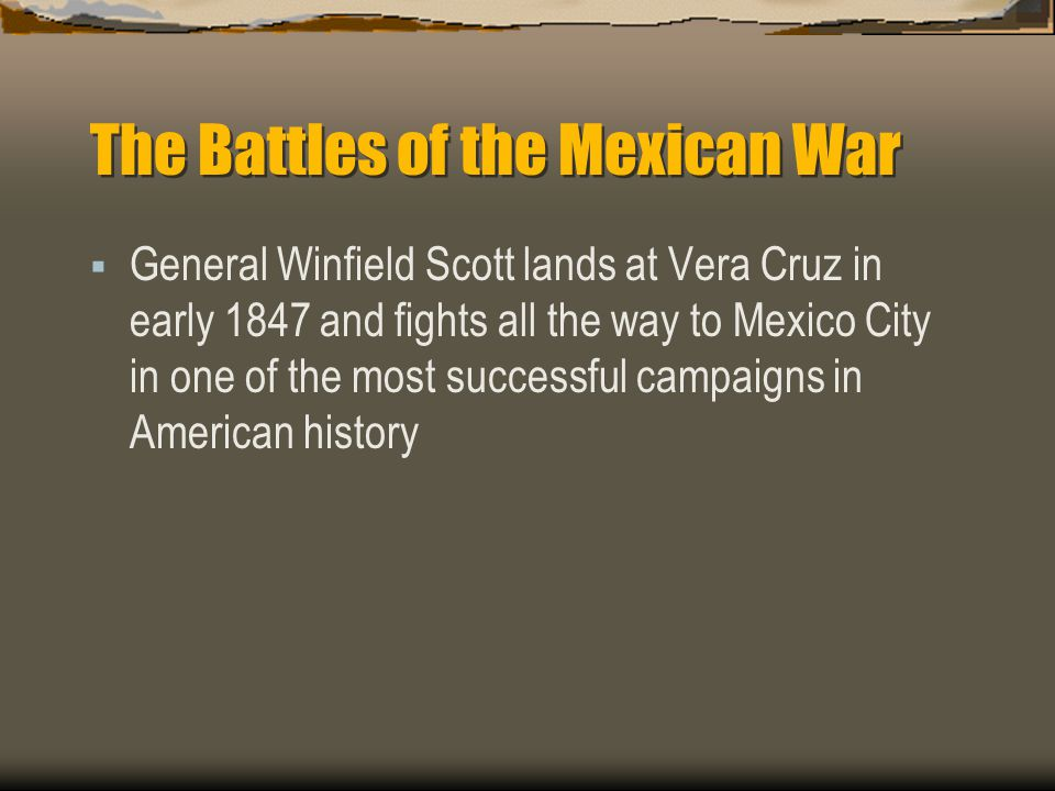 The Battles of the Mexican War
