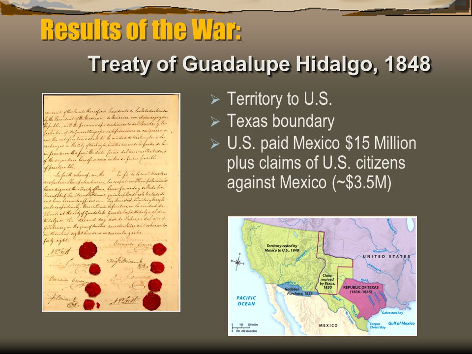 Results of the War: Treaty of Guadalupe Hidalgo, 1848