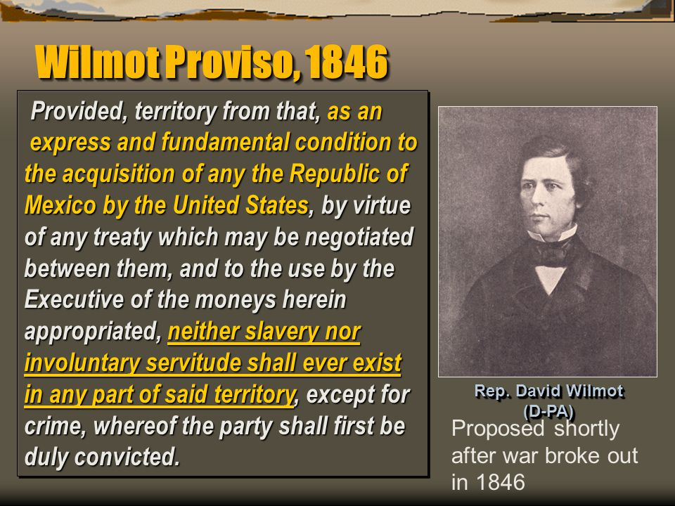Rep. David Wilmot (D-PA)