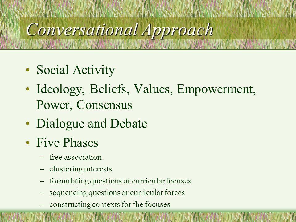 Conversational Approach