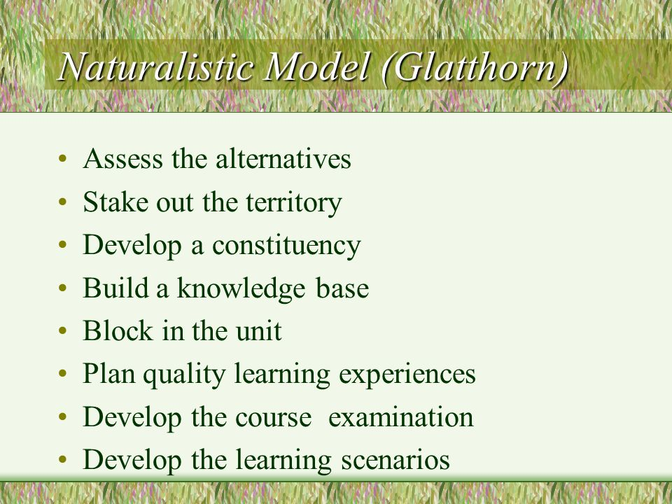 Naturalistic Model (Glatthorn)