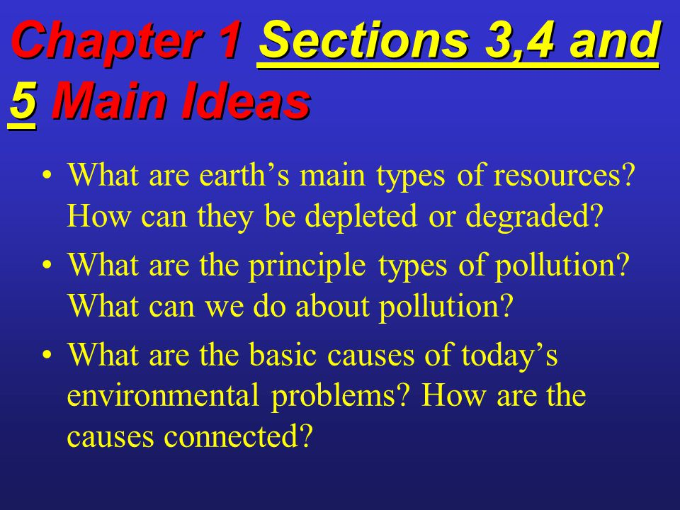 Chapter 1 Sections 3,4 and 5 Main Ideas