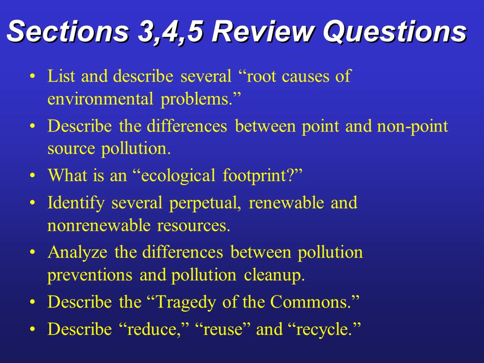 Sections 3,4,5 Review Questions