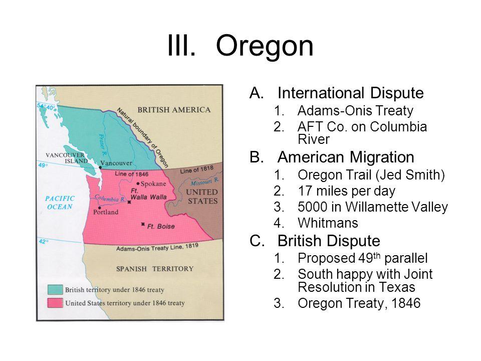 III. Oregon International Dispute American Migration British Dispute