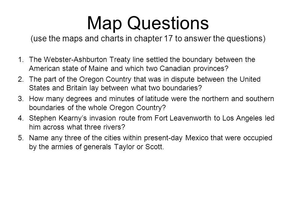 Map Questions (use the maps and charts in chapter 17 to answer the questions)