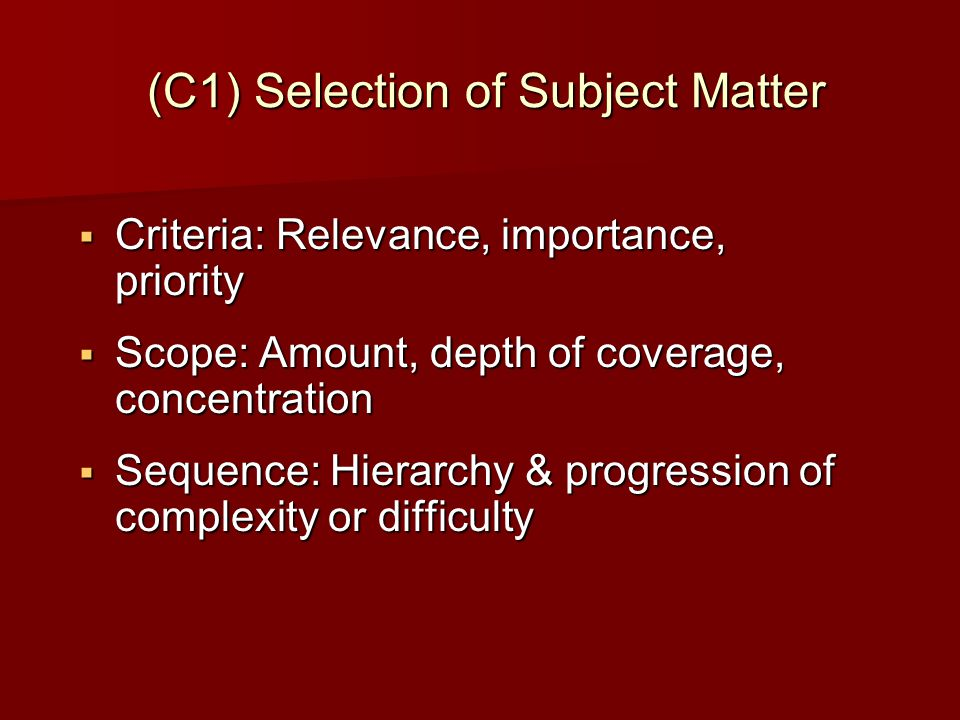 (C1) Selection of Subject Matter