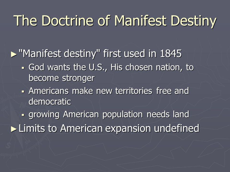 The Doctrine of Manifest Destiny
