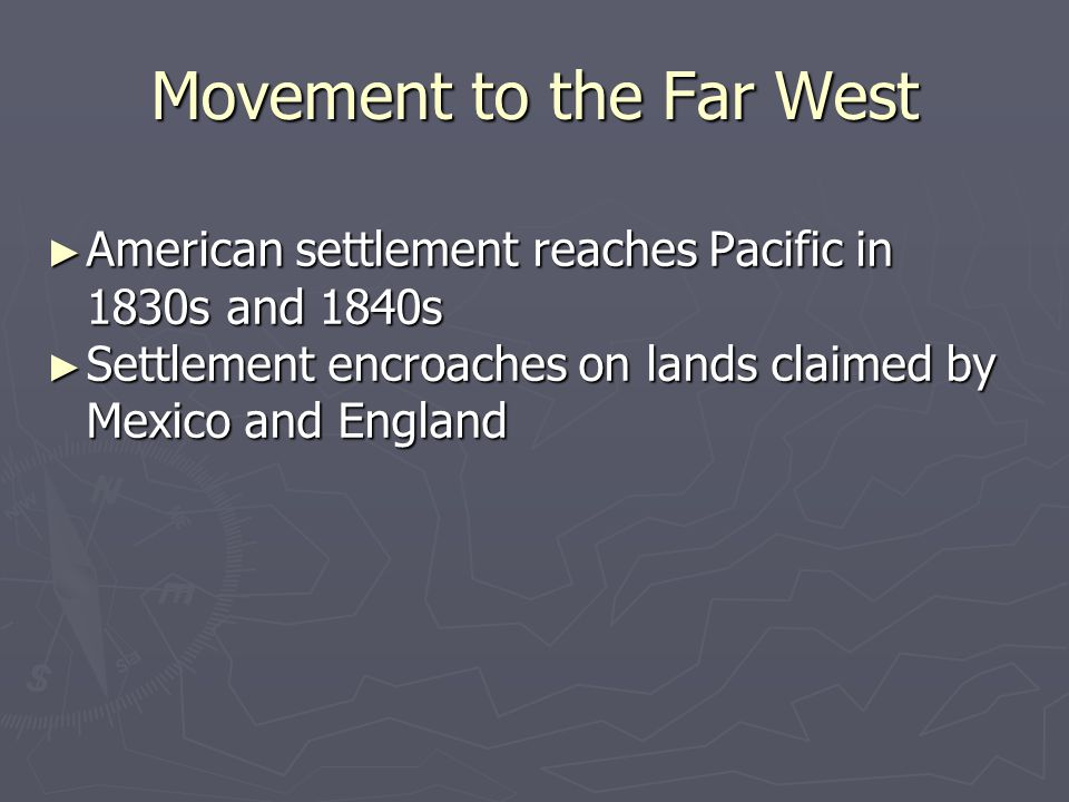 Movement to the Far West