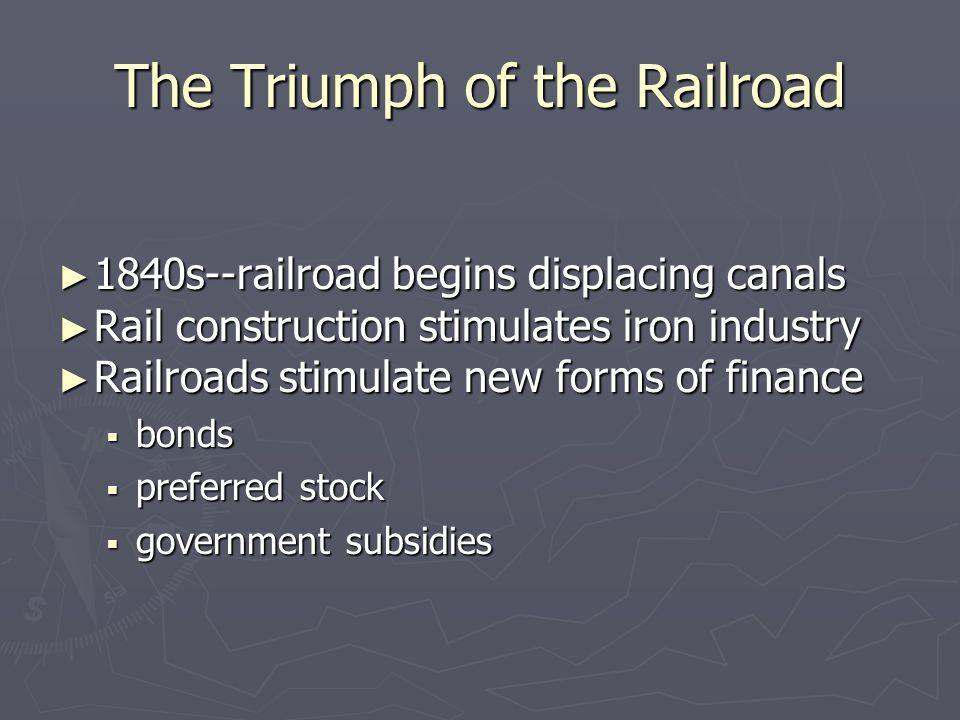 The Triumph of the Railroad