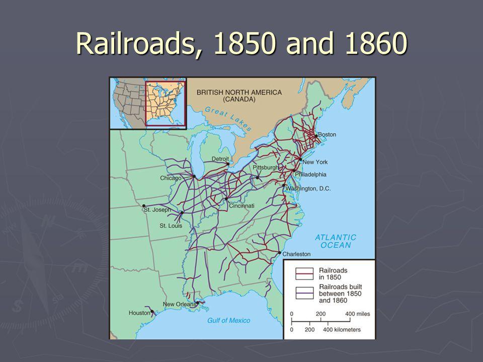 Railroads, 1850 and 1860