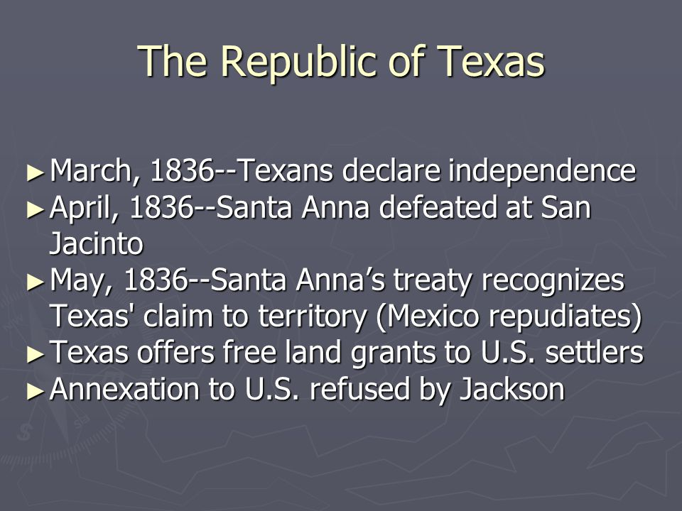 The Republic of Texas March, 1836--Texans declare independence