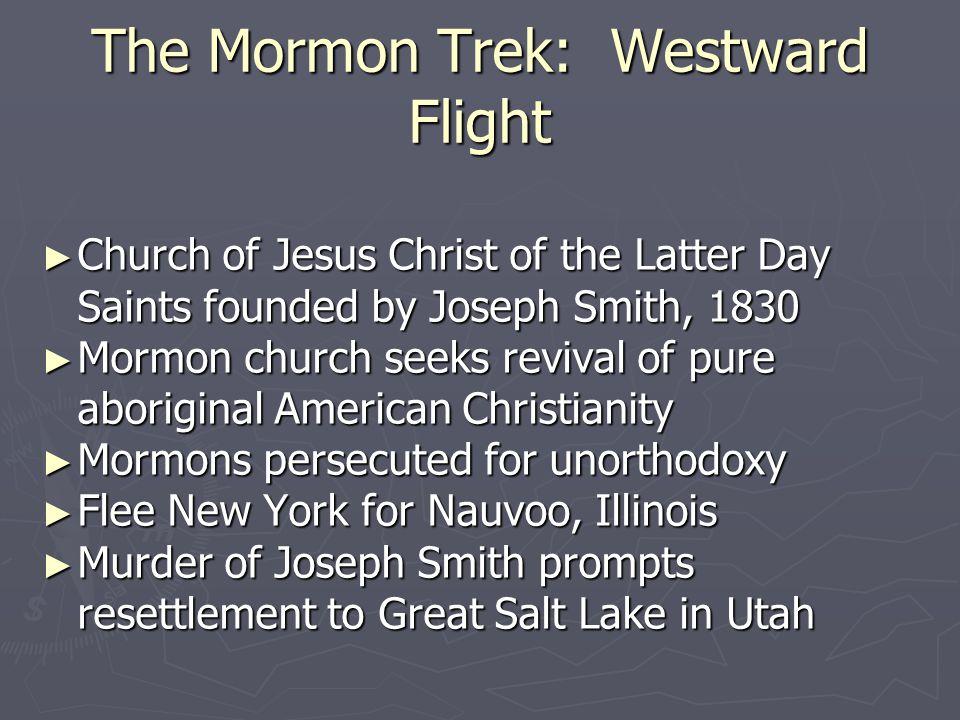 The Mormon Trek: Westward Flight