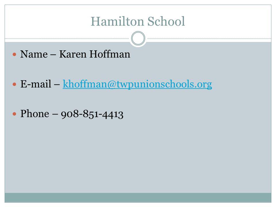 Hamilton School Name – Karen Hoffman