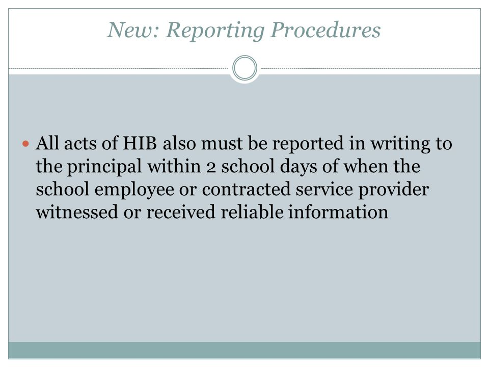 New: Reporting Procedures