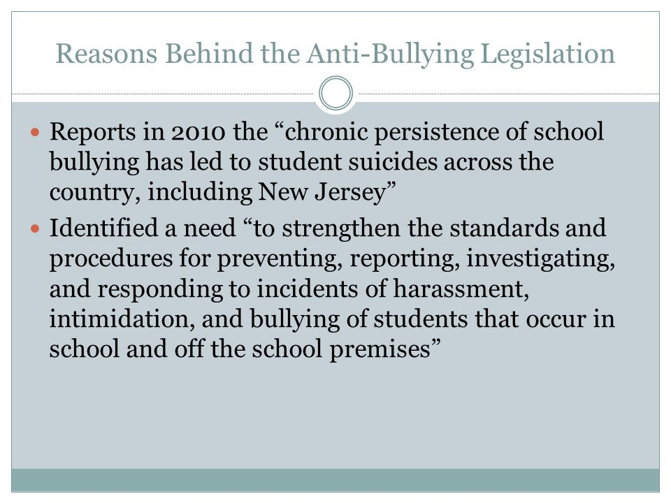 Reasons Behind the Anti-Bullying Legislation