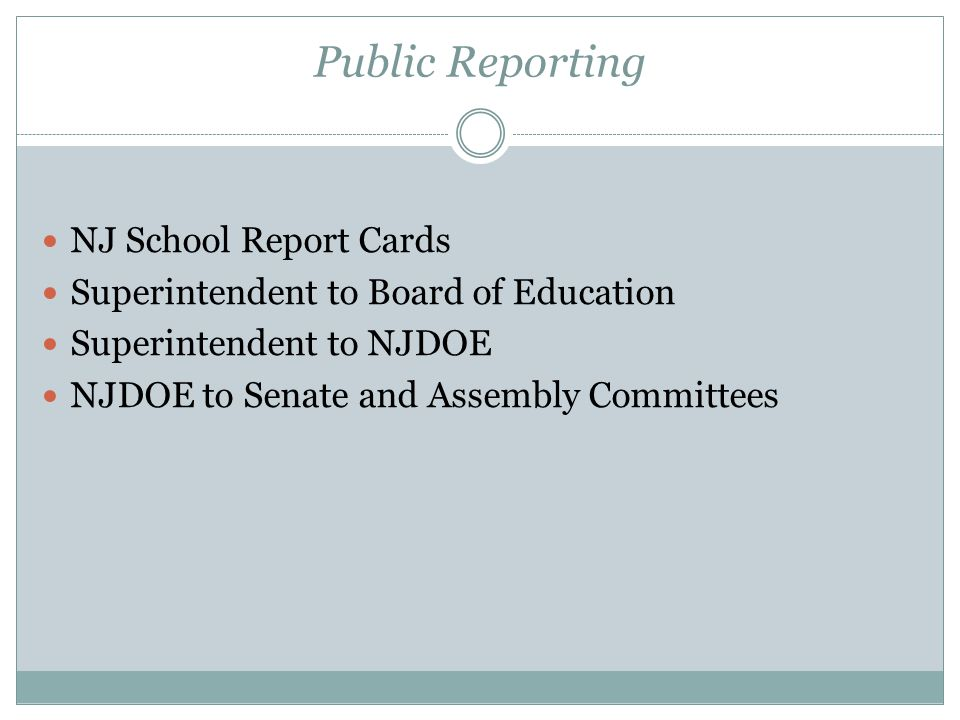 Public Reporting NJ School Report Cards