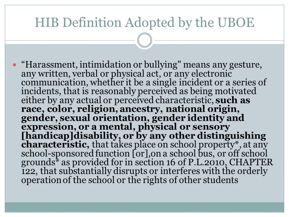 HIB Definition Adopted by the UBOE