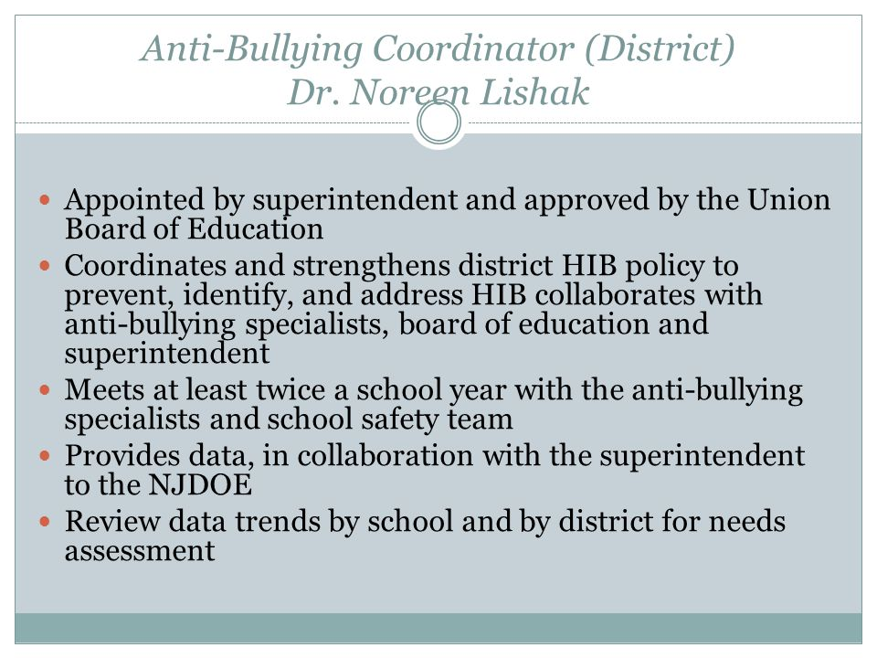 Anti-Bullying Coordinator (District) Dr. Noreen Lishak