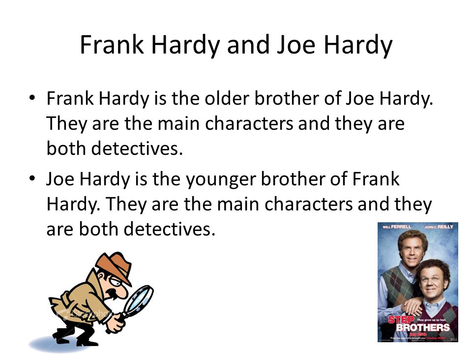 Frank Hardy and Joe Hardy