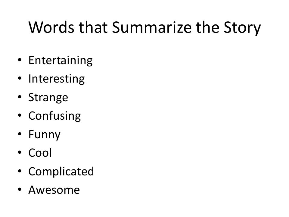 Words that Summarize the Story