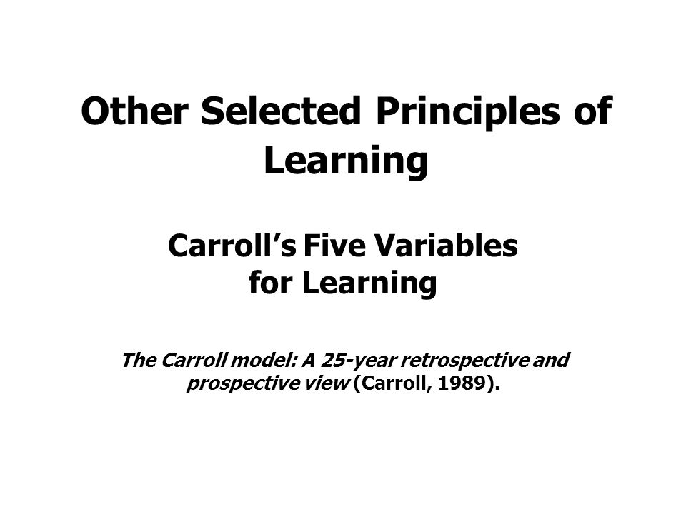 Other Selected Principles of Learning