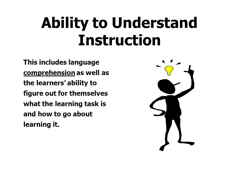 Ability to Understand Instruction
