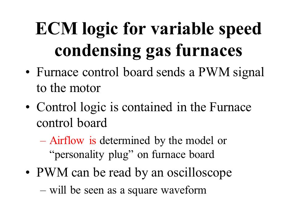 ECM logic for variable speed condensing gas furnaces