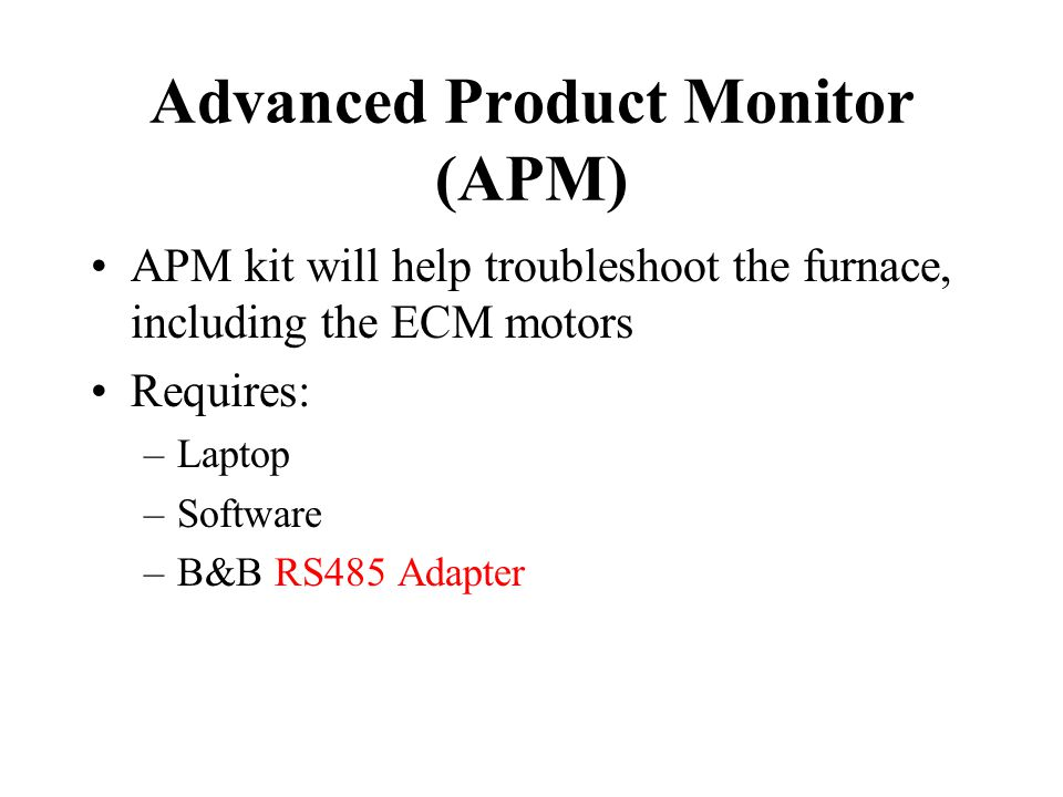 Advanced Product Monitor (APM)