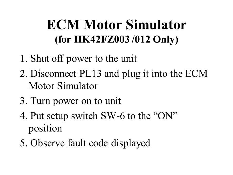 ECM Motor Simulator (for HK42FZ003 /012 Only)