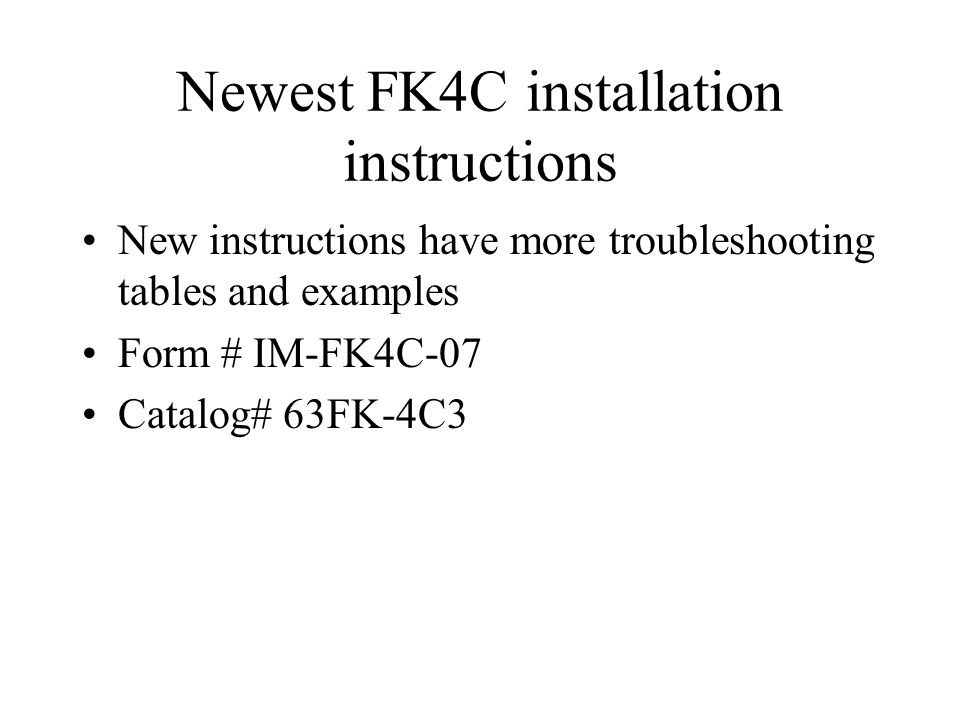 Newest FK4C installation instructions
