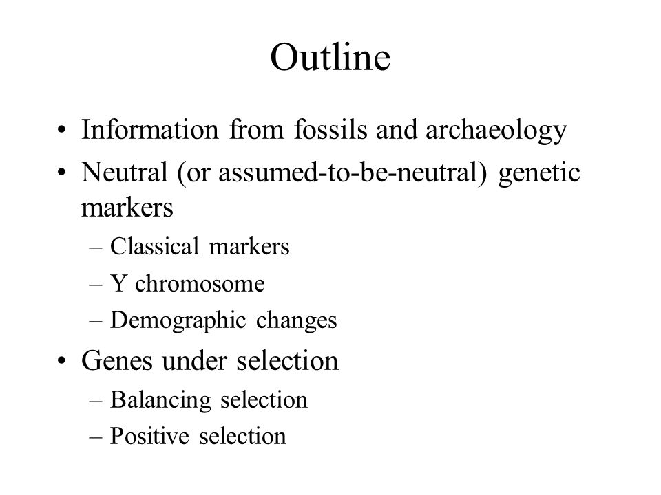 Outline Information from fossils and archaeology