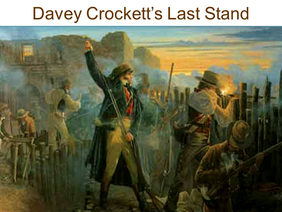 Davey Crockett's Last Stand The Battle of the Alamo