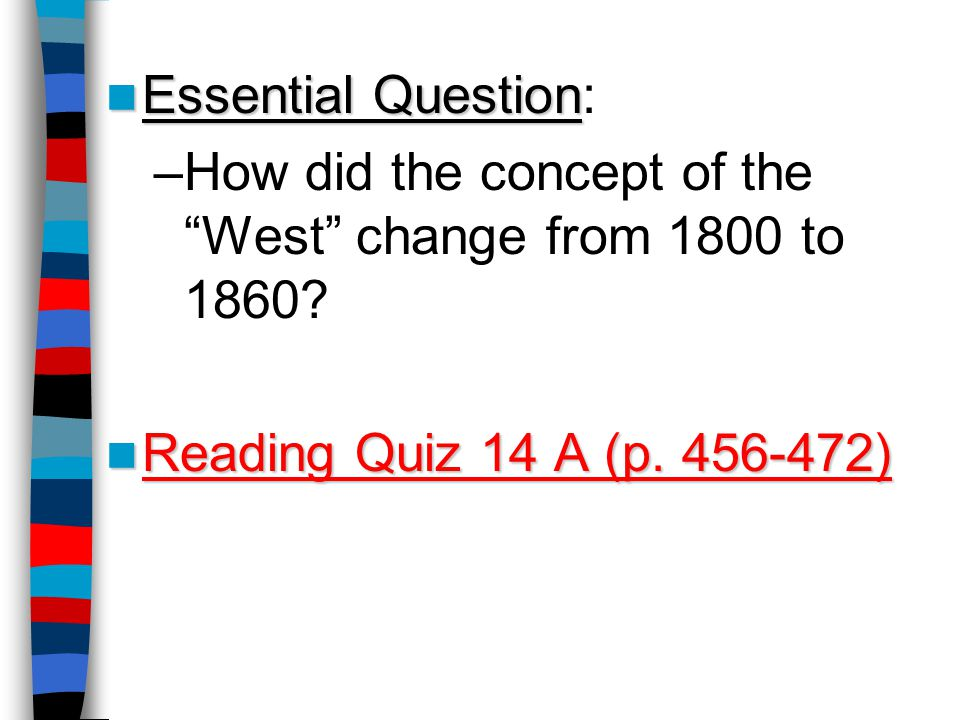 How did the concept of the West change from 1800 to 1860
