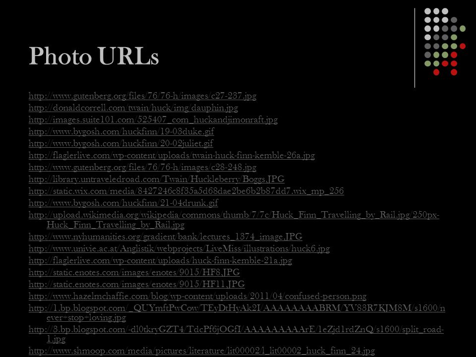 Photo URLs http://www.gutenberg.org/files/76/76-h/images/c27-237.jpg