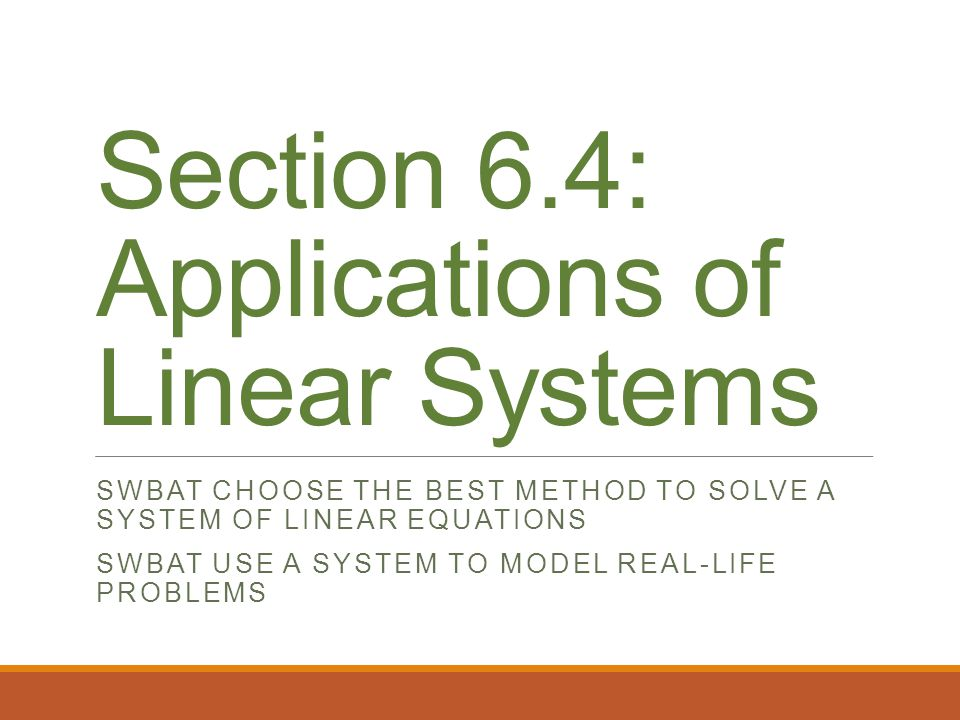 Section 6.4: Applications of Linear Systems