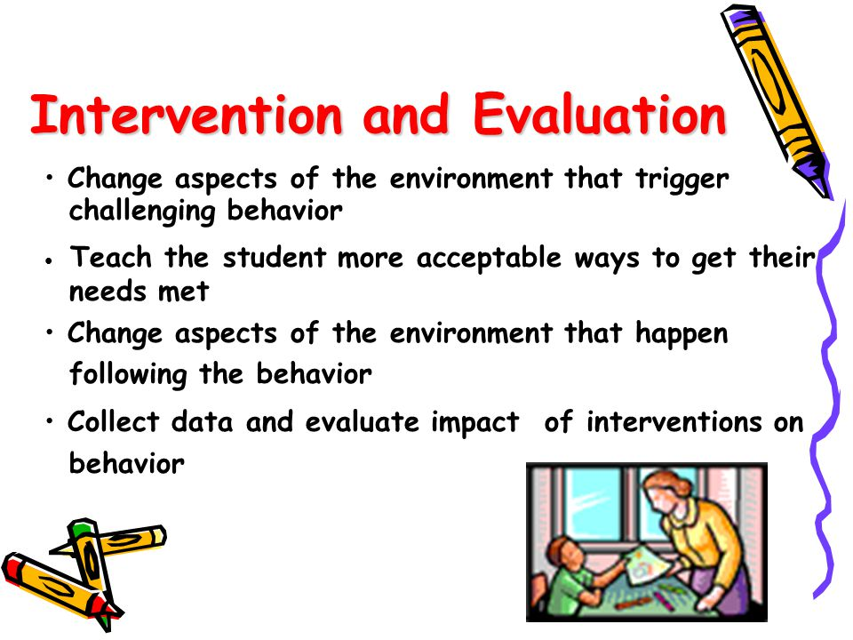Intervention and Evaluation