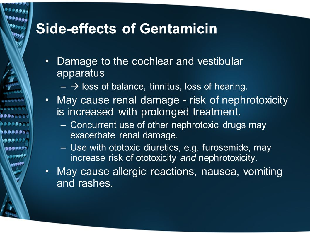 Side-effects of Gentamicin