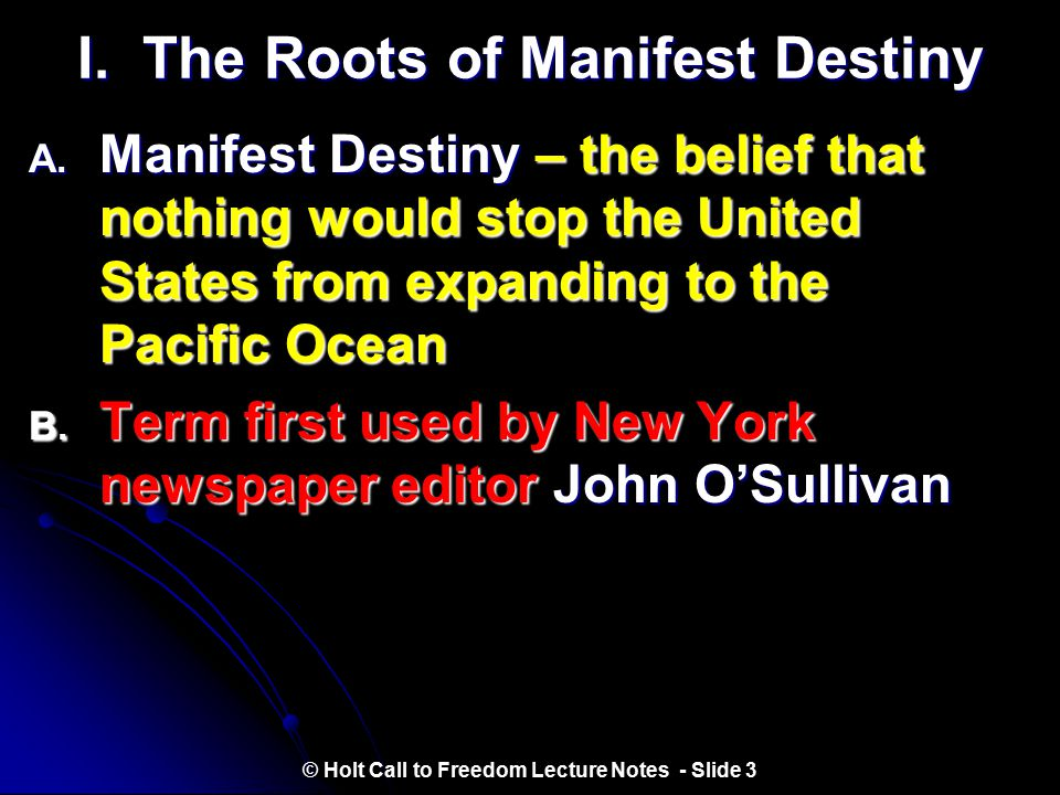 I. The Roots of Manifest Destiny