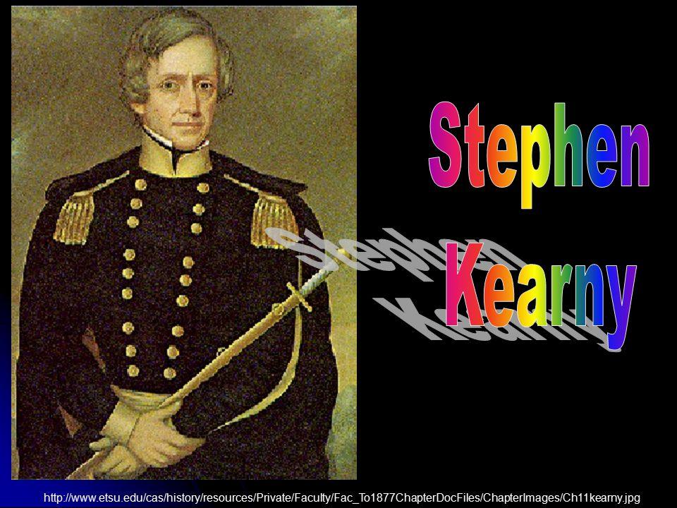 Stephen Kearny.