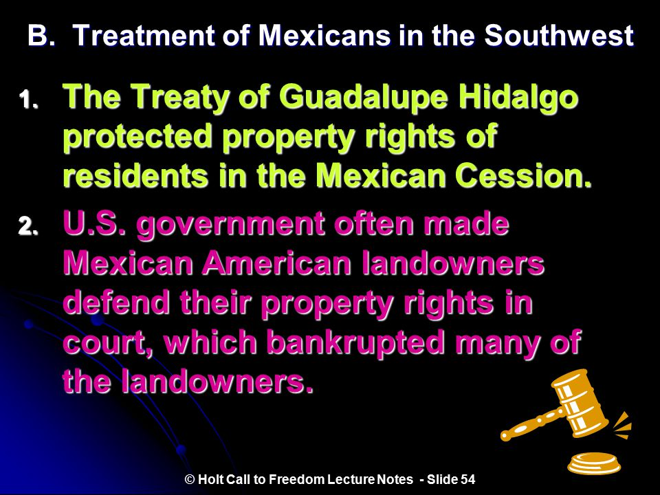 B. Treatment of Mexicans in the Southwest