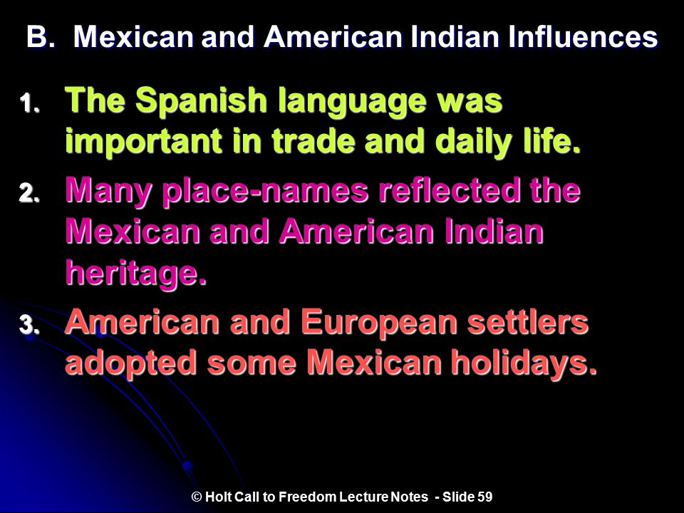 B. Mexican and American Indian Influences