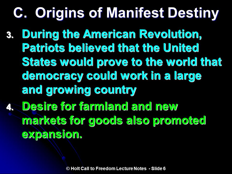 C. Origins of Manifest Destiny