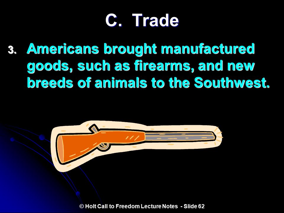 © Holt Call to Freedom Lecture Notes - Slide 62