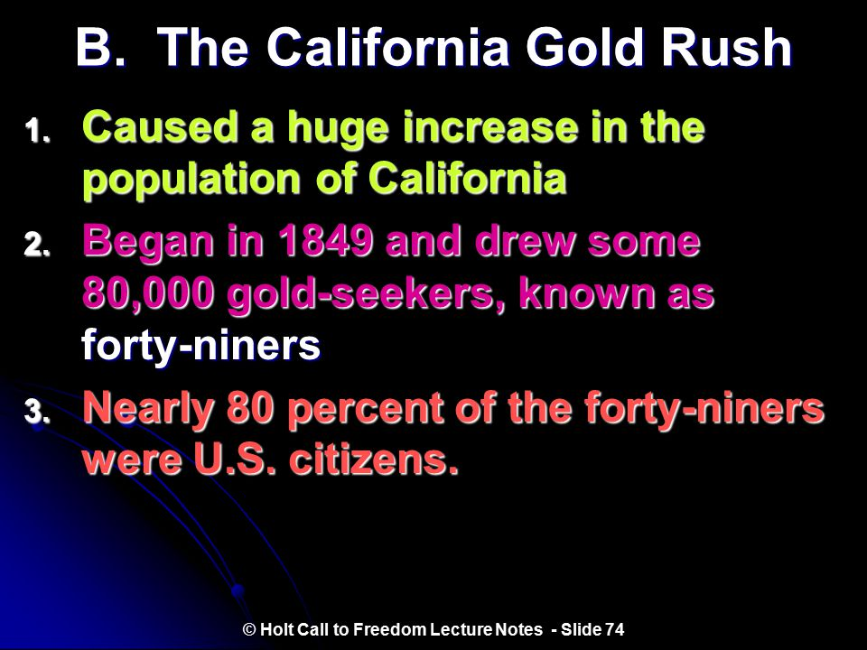 B. The California Gold Rush