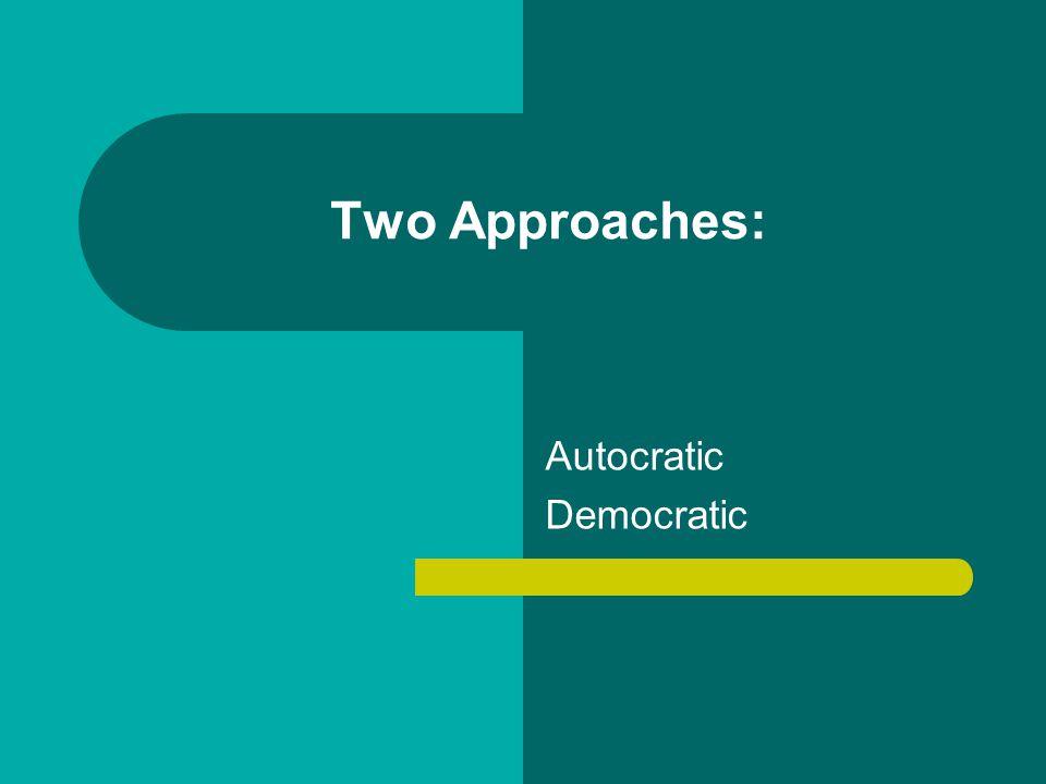 Autocratic Democratic