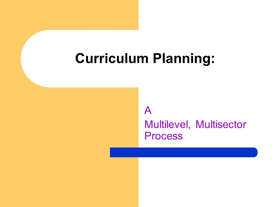 A Multilevel, Multisector Process