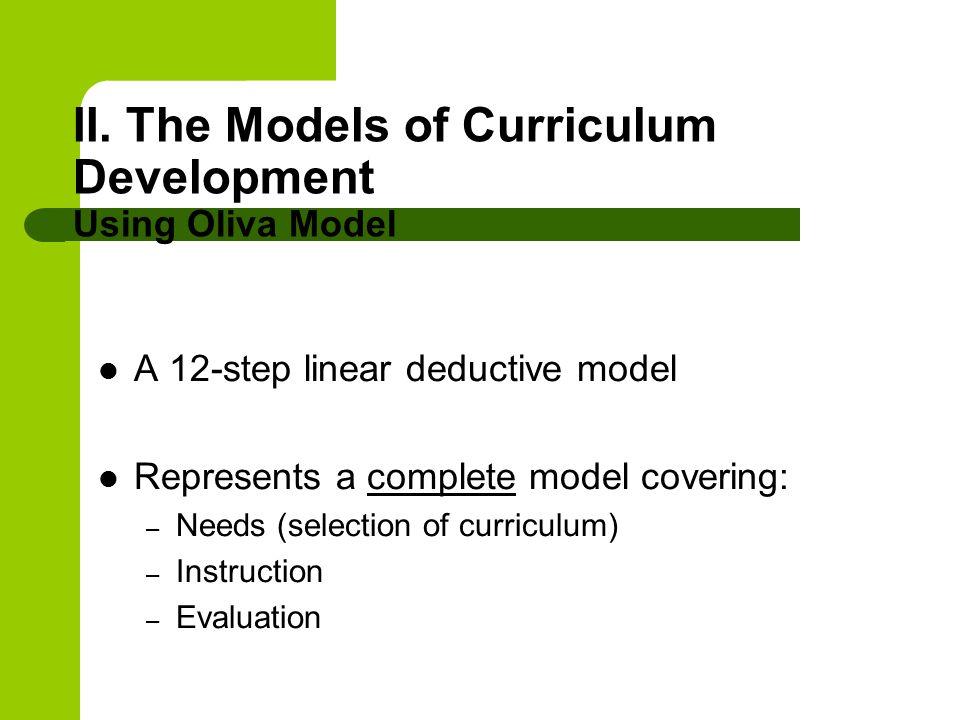 II. The Models of Curriculum Development Using Oliva Model
