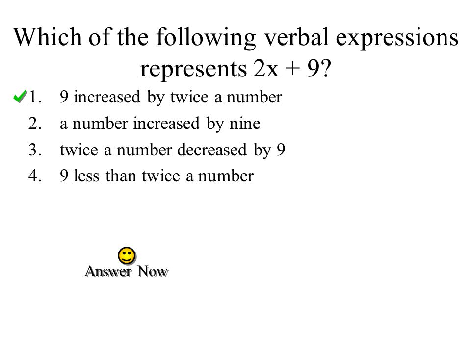 Which of the following verbal expressions represents 2x + 9