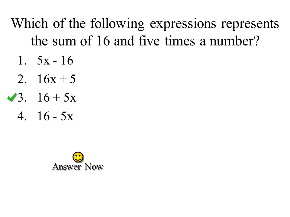 Which of the following expressions represents the sum of 16 and five times a number